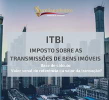 ITBI – Imposto sobre a transmissão de bens imóveis
