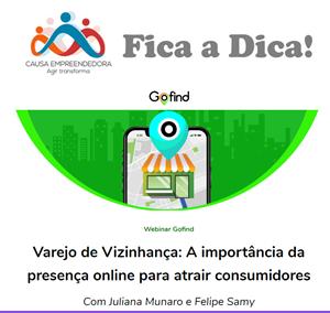Webinar Gofind – Presença online do varejo de vizinhança