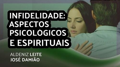 INFIDELIDADE: ASPECTOS PSICOLÓGICOS E ESPIRITUAIS