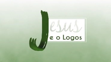 Jesus e Logos - 2019