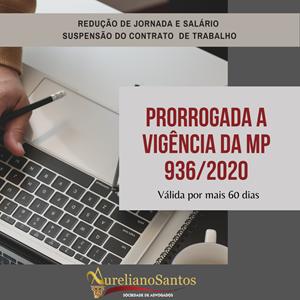 Prorrogação da vigência da MP nº 936/2020
