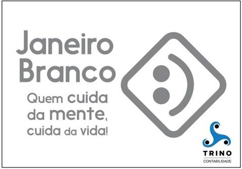 JANEIRO BRANCO - Porque cuidar da mente!