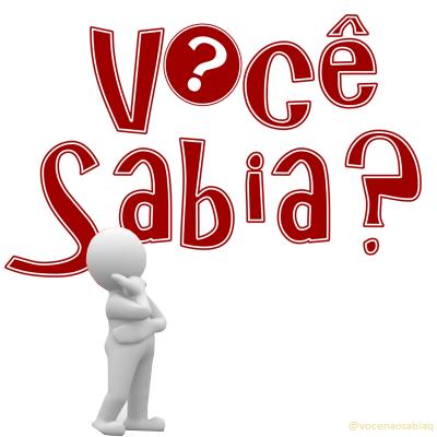VOCÊ SABIA